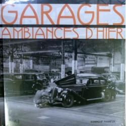 """Livre """"Garages, ambiances d'hier"""""""