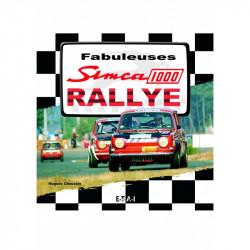 "livre ""Fabuleuses Simca 1000 Rallye"""